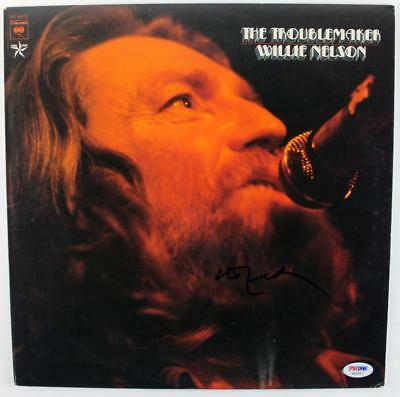 Willie Nelson The Troublemaker Signed Album Cover W/ Vinyl PSA/DNA #S80837