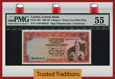 TT PK 68b 1967-68 CEYLON - CENTRAL BANK 5 RUPEES PMG 55 EPQ ABOUT UNCIRCULATED!