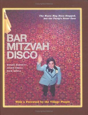 Bar Mitzvah Disco: The Music May Have Stopped, But the Party'... by Shell, Jules