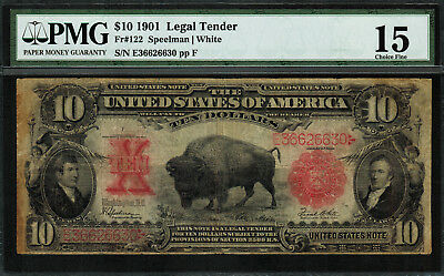 "1901 $10 Legal Tender FR-122 - ""Bison"" - Graded PMG 15 - Choice Fine"