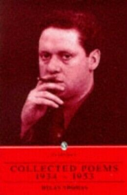 Collected Poems, 1934-1953 (The Everyman Library) by Thomas, Dylan Paperback The