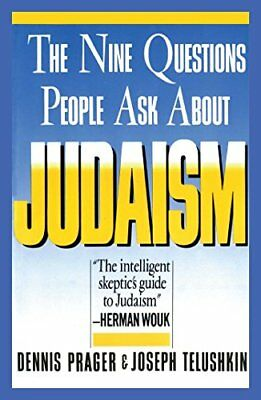 Nine Questions People Ask About Judaism (A Touchs... by Prager, Dennis Paperback
