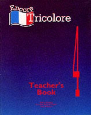 Encore Tricolore: Teacher's Book Stage 4 by Wesson, Alan Paperback Book The