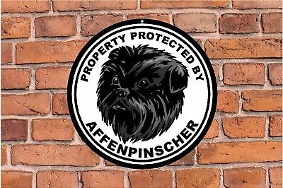 Property protected by AFFENPINSCHER dog yard fence ROUND aluminum metal sign #C