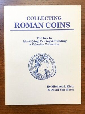Collecting Roman Coins by Michael J. Kiely & David Van Meter Paperback Book