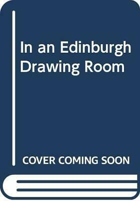 In an Edinburgh Drawing Room by Andrews, Lucilla Paperback Book The Cheap Fast