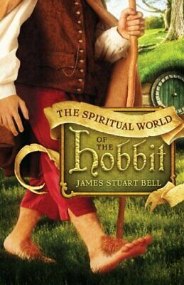 Spiritual World of the Hobbit by Bell, James Stuart Book The Cheap Fast Free