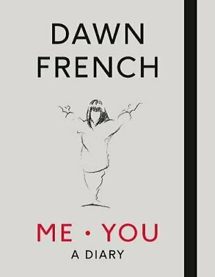 Me. You. A Diary: The No.1 Sunday Times Bestseller by French, Dawn Book The