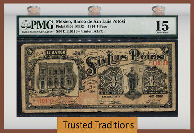 Tt Pk S406 1914 Mexico 1 Peso Pmg 15 The Only Known Example To Be Certified!