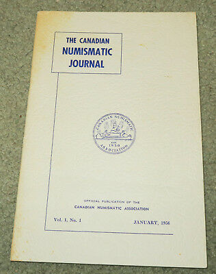 The Canadian Numismatic Journal - Vol. 1, No, 1 - January 1956