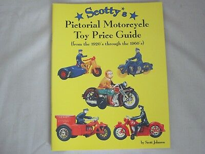Scotty's Pictorial Motorcycle Toy Price Guide