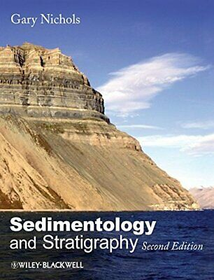 Sedimentology and Stratigraphy (Wiley Desktop Edit... by Nichols, Gary Paperback