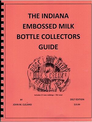 INDIANA EMBOSSED MILK BOTTLE COLLECTORS GUIDE IND IN dairy