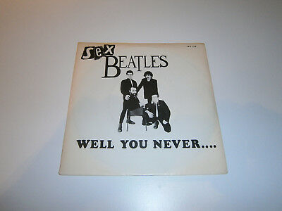 SEX BEATLES - Well You Never... Rare Single von 1979