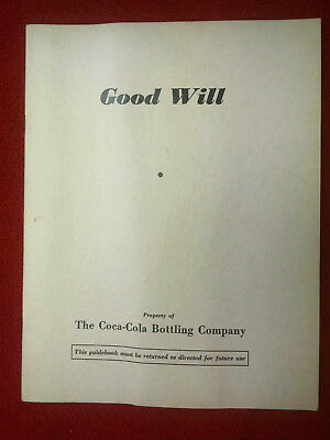 """Coca-Cola booklet-1940-GOOD WILL""""-Guidebook-Great old Pictures Good Condition!"""