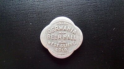 Germania Beer Hall, Westcliffe Colorado, Trade Token