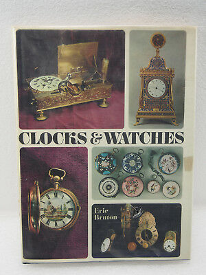 Clocks And Watches By Eric Bruton Hard Cover & Dust Jacket 1968 Print