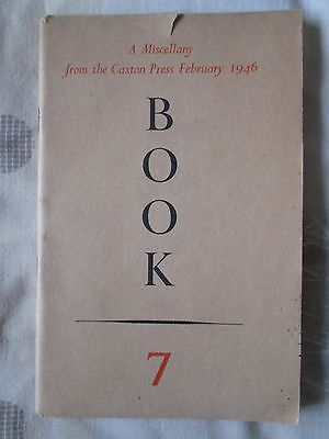 Book 7 Feb 1946 Miscellany Caxton Press Stories Poems Typography Drawings