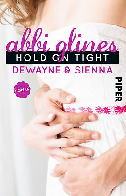 Hold On Tight - Dewayne und Sienna, Abbi Glines