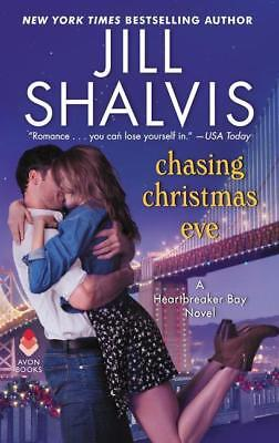 Chasing Christmas Eve: A Heartbreaker Bay Novel, Jill Shalvis
