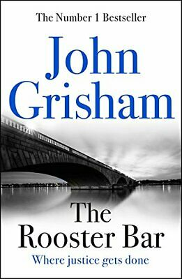 The Rooster Bar: The New York Times Number One Bestseller by Grisham, John Book