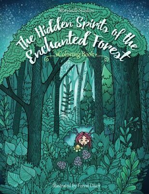 The Hidden Spirits of the Enchanted Forest: A Magical Coloring Book for Adults a