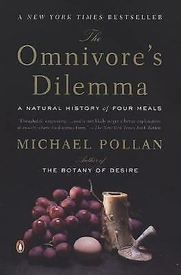 The Omnivore's Dilemma : A Natural History of Four Meals  (ExLib)