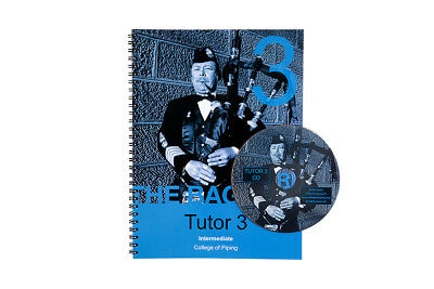 College of Piping Tutor Book 3 - Intermediate Level of Bagpipes