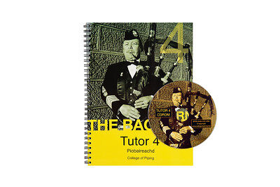 College of Piping Tutor Book 4 - Piobaireachd (traditional music)