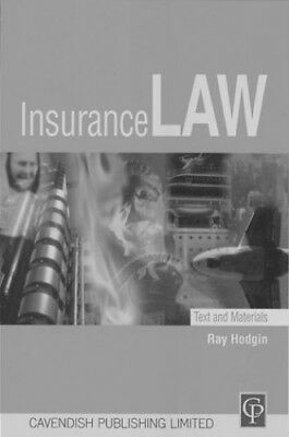 Insurance Law: Texts & Materials: Texts and Materials by Hodgin Paperback Book
