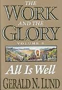 The Work and the Glory Vol. 9 : All Is Well  (NoDust) by Gerald N. Lund