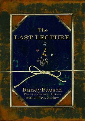 The Last Lecture  (ExLib) by Pausch, Randy
