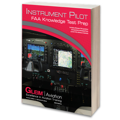 2018 INSTRUMENT PILOT FAA KNOWLEDGE TEST GUIDE by GLEIM