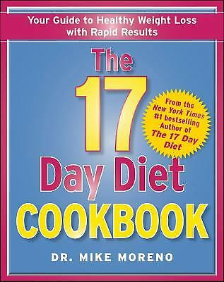 The 17 Day Diet Cookbook : 80 All New Recipes for Healthy Weight Loss  (NoDust)