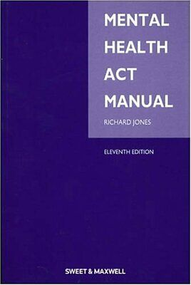 Mental Health Act Manual by Jones, Richard Paperback Book The Cheap Fast Free