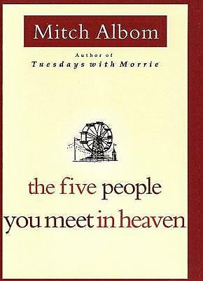 The Five People You Meet In Heaven  (ExLib) by Albom, Mitch