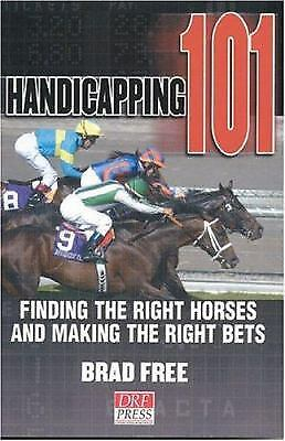 Handicapping 101 : Finding the Right Horses and Making the Right Bets  (NoDust)