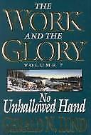 The Work and the Glory : No Unhallowed Hand  (NoDust) by Gerald N. Lund