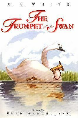 Trumpet of the Swan  (NoDust) by E. B. White; White
