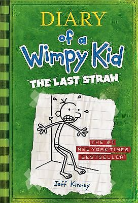 Diary of a Wimpy Kid: The Last Straw (Book 3)  (NoDust) by Kinney, Jeff