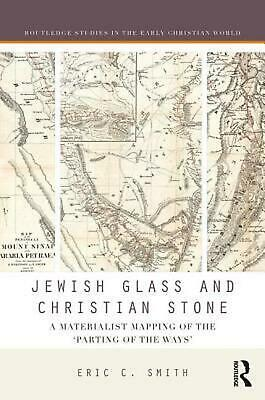 "Jewish Glass and Christian Stone: A Materialist Mapping of the ""Parting of the W"