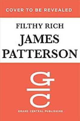 Filthy Rich - Patterson, James/ Connolly, John/ Malloy, Tim - New Paperback