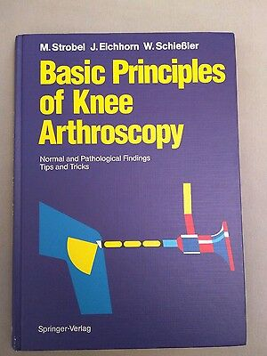 Basic Principles of Knee Arthroscopy | Strobel Eichhorn Schießler