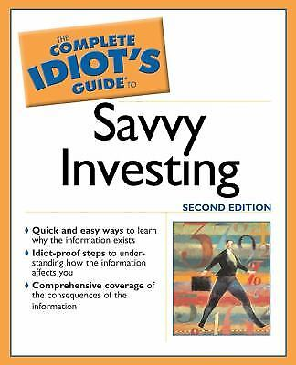 the complete idiot s guide to savvy investing 3 99 picclick rh picclick com the complete idiot's guide to investing 3rd edition the complete idiot's guide to stock investing ken little