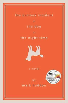 The Curious Incident of the Dog in the Night-Time  (ExLib) by Mark Haddon