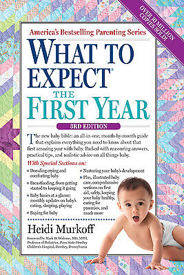 What to Expect the First Year  (ExLib) by Sharon Mazel; Heidi Murkoff