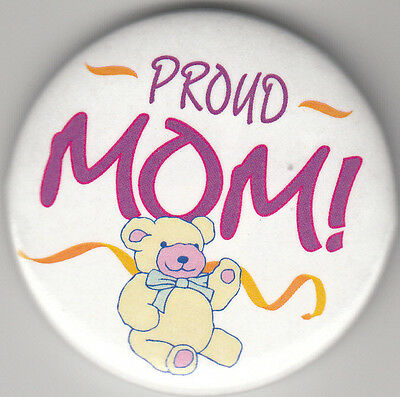 """Proud Mom Birth Announcement Button Pin, 2"""" x 2"""", New, Pin Back"""