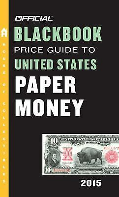 The Official Blackbook Price Guide to United States Paper Money...  (ExLib)