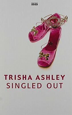 Singled Out by Ashley, Trisha Book The Cheap Fast Free Post