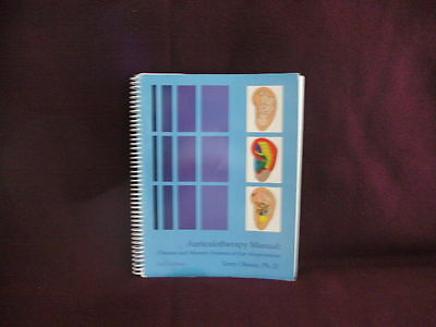 Auriculotherapy Manual : Chinese and Western Systems of Ear Acupuncture by...